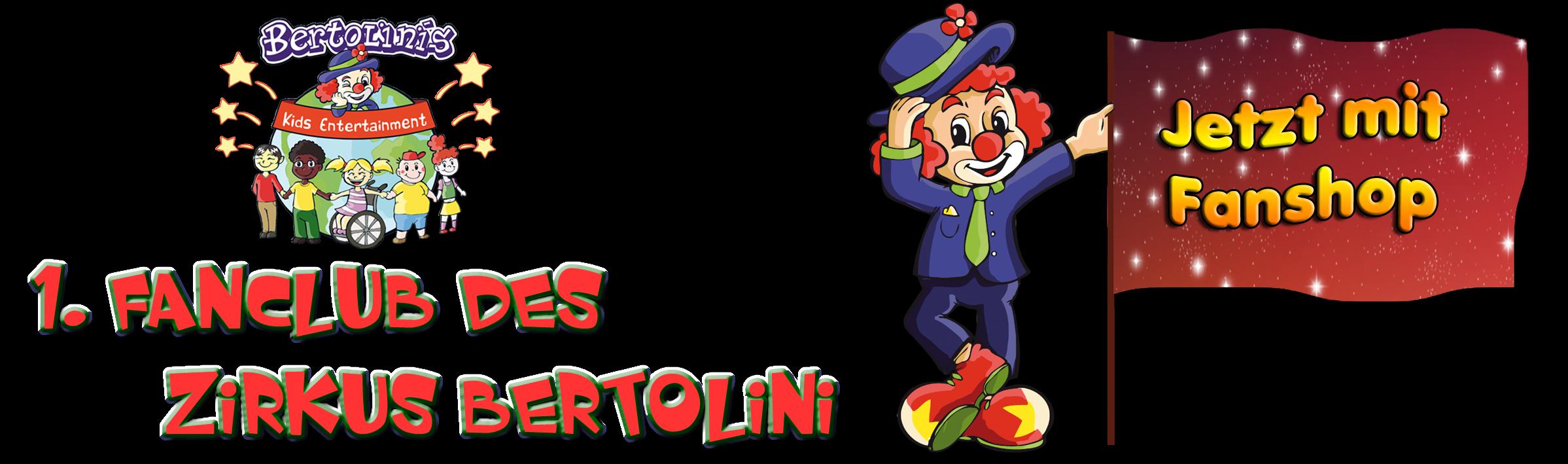 1. Fanclub des Projektzirkus Bertolini